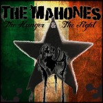 Mahones - The Hunger & the Fight