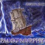 Paddy Murphy - Coffin Ship