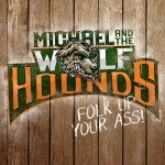 Michael & The Wolfhands