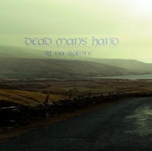 Dead Man's Hand - Sli Na Slainte
