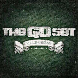 The Go Set - Rolling Sound