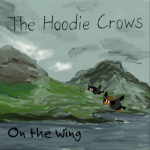 The Hoodie Crows - On the Wing