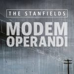 The Stanfields - Modem Operandi
