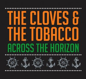 the-cloves-and-the-tobacco-across-the-horizon