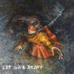 Roman Wreden - Let Go & Drift