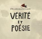 Stellmäcke & Trotzband – Vérité et Poésie (2016)