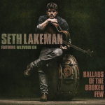 Seth Lakeman – Ballads of the Broken Few (2016)