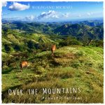Wolfgang Michael - Over the Mountains Acoustic Sessions