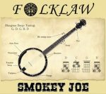 FolkLaw - Smokey Joe