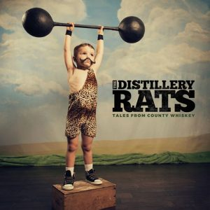 The Distillery Rats - Tales from County Whiskey (2017)